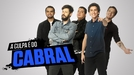 A Culpa é do Cabral (3ª Temporada) (A Culpa é do Cabral (3ª Temporada))