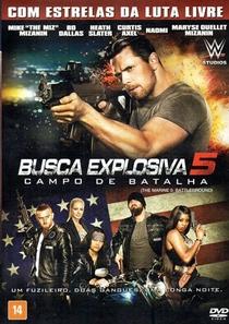 Busca Explosiva 5: Campo de Batalha - Poster / Capa / Cartaz - Oficial 2