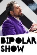 Bipolar Show (1ª Temporada) (Bipolar Show (1ª Temporada))