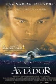 O Aviador - Poster / Capa / Cartaz - Oficial 3