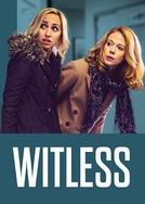 Witless (3ª Temporada) (Witless  (Season 3))