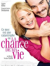A Chance da Minha Vida - Poster / Capa / Cartaz - Oficial 1