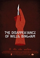 The Disappearance of Willie Bingham (The Disappearance of Willie Bingham)