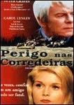 Perigo nas Corredeiras - Poster / Capa / Cartaz - Oficial 1