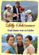 Lilly Schönauer: Und dann war es Liebe (Lilly Schönauer: Und dann war es Liebe)
