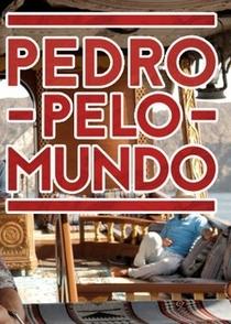 Pedro pelo Mundo (1ª Temporada) - Poster / Capa / Cartaz - Oficial 2