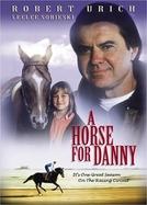 Um Cavalo para Danny (A Horse for Danny)
