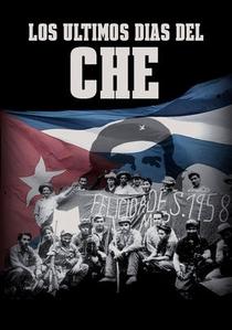 Os últimos dias de Che - Poster / Capa / Cartaz - Oficial 1