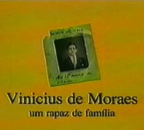 Vinícius de Moraes - Um Rapaz de Família - Poster / Capa / Cartaz - Oficial 1
