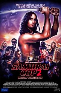 Policial Samurai 2: Vingança Mortal - Poster / Capa / Cartaz - Oficial 1