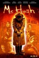 Mr. Hush (Mr. Hush)