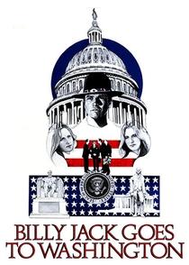 Billy Jack Vai a Washington - Poster / Capa / Cartaz - Oficial 8