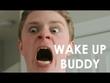 Wake-up Buddy