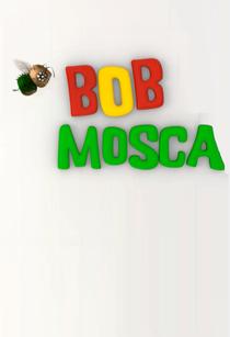 Bob Mosca - Poster / Capa / Cartaz - Oficial 2
