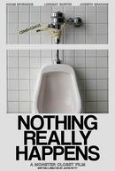 Nothing Really Happens (Nothing Really Happens)