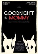 Boa Noite, Mamãe (Ich seh, Ich seh)