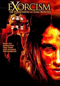 O Exorcismo de Gail Bowers - Poster / Capa / Cartaz - Oficial 1
