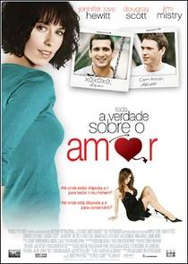 A Verdade Sobre o Amor - Poster / Capa / Cartaz - Oficial 4