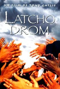 Latcho Drom - Poster / Capa / Cartaz - Oficial 1
