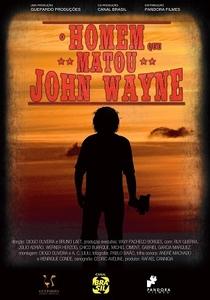 O Homem Que Matou John Wayne - Poster / Capa / Cartaz - Oficial 1
