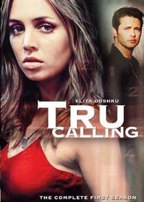 Tru Calling - O Apelo (1ª Temporada) - Poster / Capa / Cartaz - Oficial 1