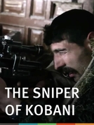 O Atirador de Elite de Kobani (The Sniper of Kobani)