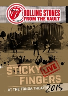 Rolling Stones - Sticky Fingers at the Fonda Theatre (From The Vault) (Rolling Stones - Sticky Fingers at the Fonda Theatre (From The Vault))