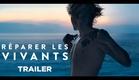 Réparer les vivants (Trailer) - Release : 9/11/2016