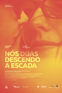 Nós Duas Descendo a Escada - Poster / Capa / Cartaz - Oficial 1