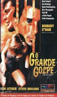 O Grande Golpe - Poster / Capa / Cartaz - Oficial 1