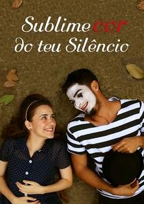 Sublime Cor do Teu Silêncio - Poster / Capa / Cartaz - Oficial 2