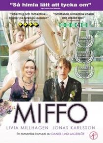 Miffo - Poster / Capa / Cartaz - Oficial 1