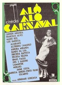 Alô, Alô, Carnaval - Poster / Capa / Cartaz - Oficial 1