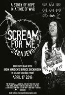 Scream For Me Sarajevo (Scream For Me Sarajevo)