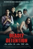 Deadly Detention (The Detained)