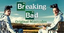 Breaking Bad - Minisodes (3ª Temporada) - Poster / Capa / Cartaz - Oficial 2