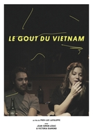 The Taste of Vietnam (Le Goût du Vietnam)
