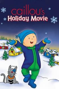 O Natal de Caillou - O Filme - Poster / Capa / Cartaz - Oficial 2