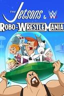 Os Jetsons e as Super-estrelas do Wwe (The Jetsons & WWE: Robo-WrestleMania!)