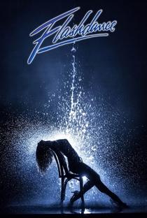 Flashdance: Em Ritmo de Embalo - Poster / Capa / Cartaz - Oficial 5