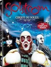Cirque du Soleil - Solstrom - Poster / Capa / Cartaz - Oficial 1