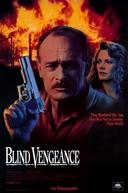 Justiça a Qualquer Preço (Blind Vengeance)