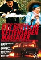 O Massacre da Serra Elétrica Alemão (Das Deutsche Kettensägenmassaker)