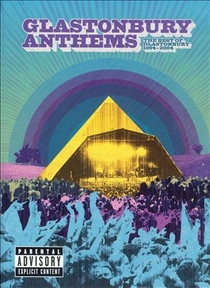 Glastonbury Anthems The Best of Glastonbury 1994 - 2004 - Poster / Capa / Cartaz - Oficial 1