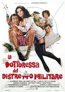 O Medico do Distrito Militar (La Dottoressa del Distretto Militare)