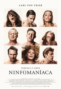 Ninfomaníaca: Volume 1 - Poster / Capa / Cartaz - Oficial 2
