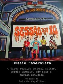 """Dossiê Kavernista: A História Perdida do Álbum """"A Sociedade da Grã-Ordem Kavernista"""" - Poster / Capa / Cartaz - Oficial 1"""
