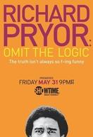 Richard Pryor: Omit the Logic (Richard Pryor: Omit the Logic)