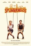 Splinterheads (Splinterheads)