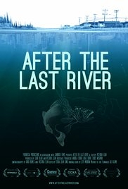 After the Last River - Poster / Capa / Cartaz - Oficial 1